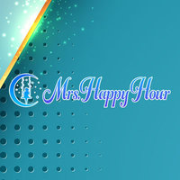 Mrs.Happy Hour